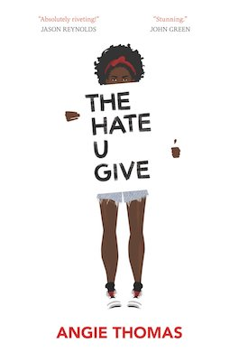 book cover of The Hate U Give