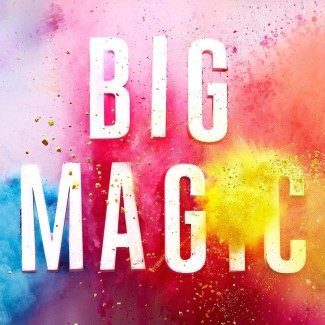 Image: Big Magic